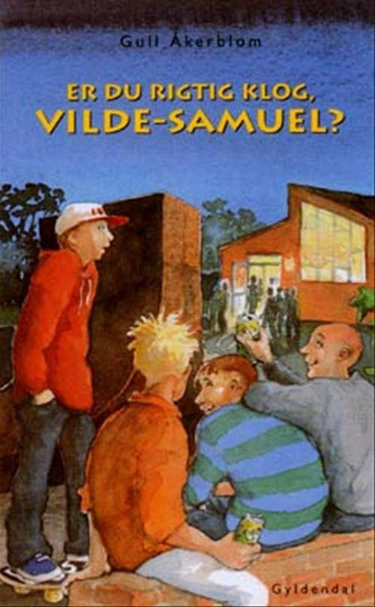 Er du rigtig klog, vilde-sam? af Gull Åkerblom