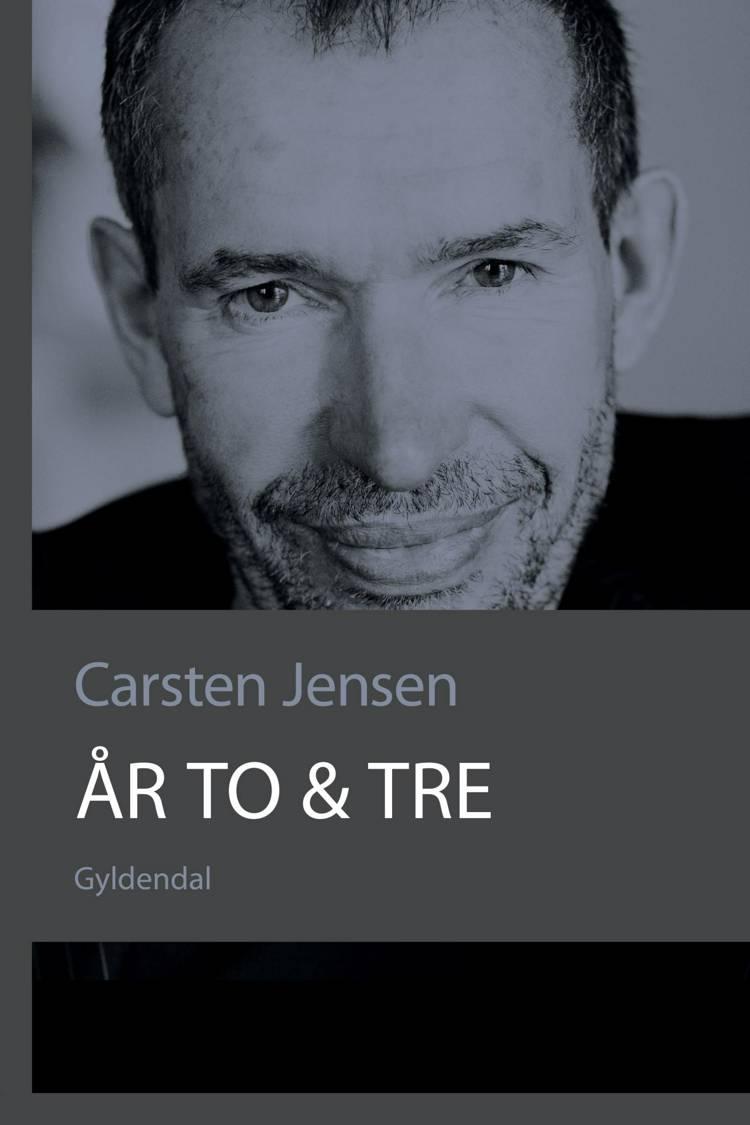 År to & tre af Carsten Jensen
