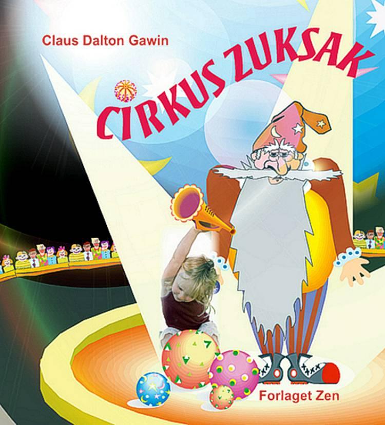 Cirkus Zuksak af Claus Dalton Gawin