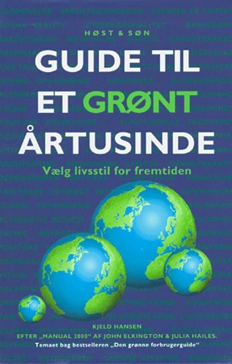 Guide til et grønt årtusind af Kjeld Hansen