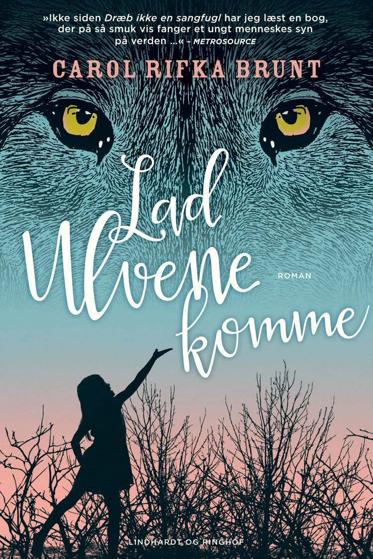 Lad ulvene komme af Carol Rifka Brunt
