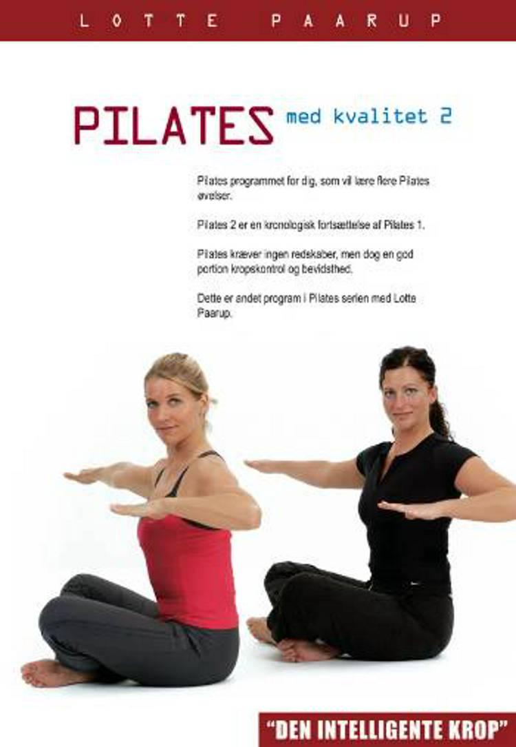 Pilates med kvalitet 2 af Lotte Paarup
