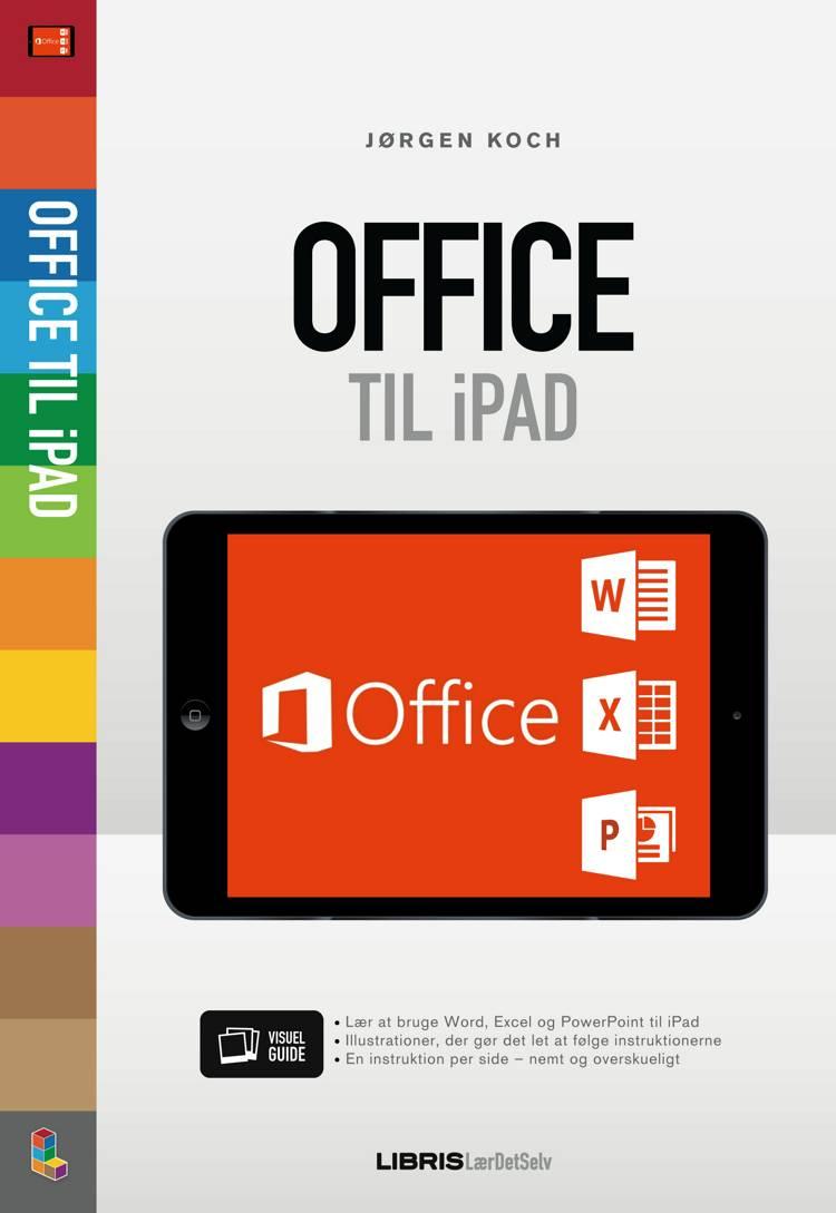 Office til iPad af Jørgen Koch og Jørgen Kock