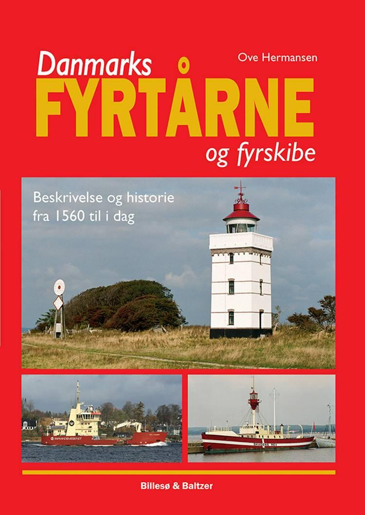 Danmarks fyrtårne og fyrskibe af Ove Hermansen