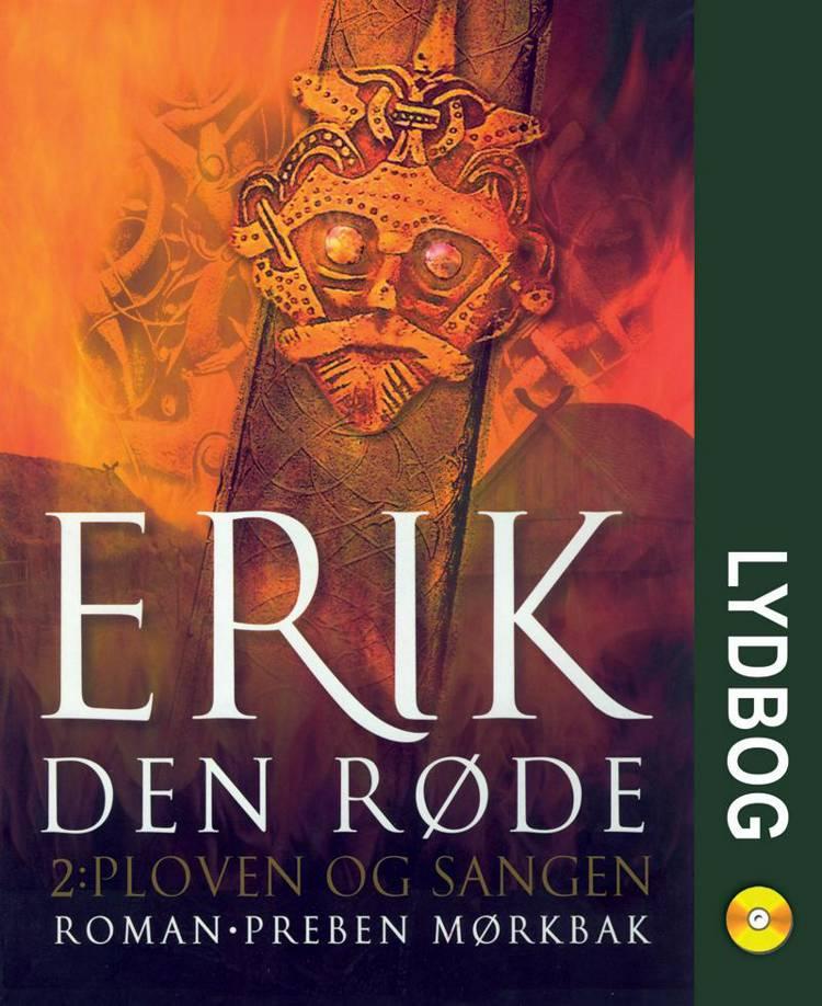 Erik den Røde 2 - Ploven og sangen af Preben Mørkbak