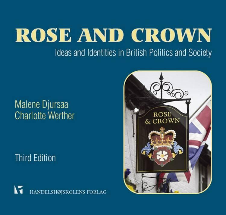 Rose and crown af Malene Djursaa og Charlotte Werther