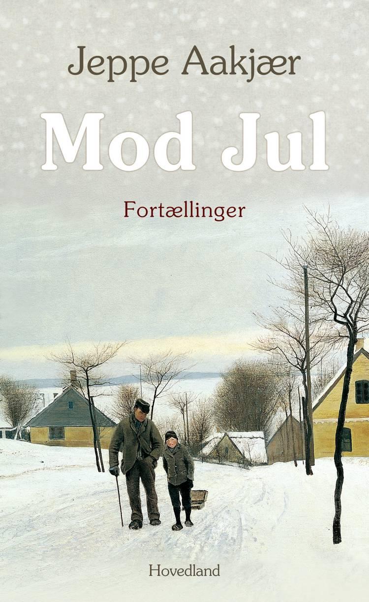 Mod jul- fortællinger af Jeppe Aakjær
