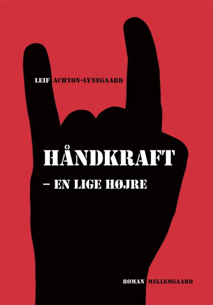 Håndkraft - en lige højre af Leif Achton-Lynegaard