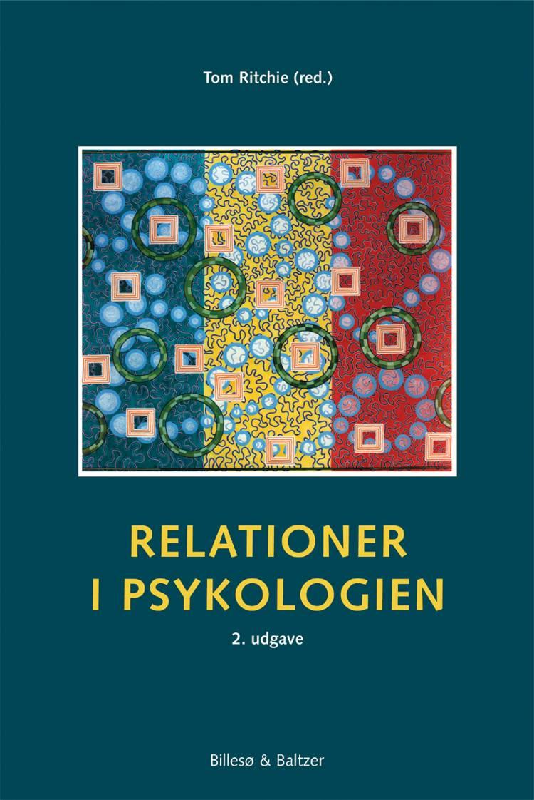 Relationer i psykologien af Tom Ritchie, Claus Kragh-Müller og Julie Raunstrup Riis-Hansen m.fl.