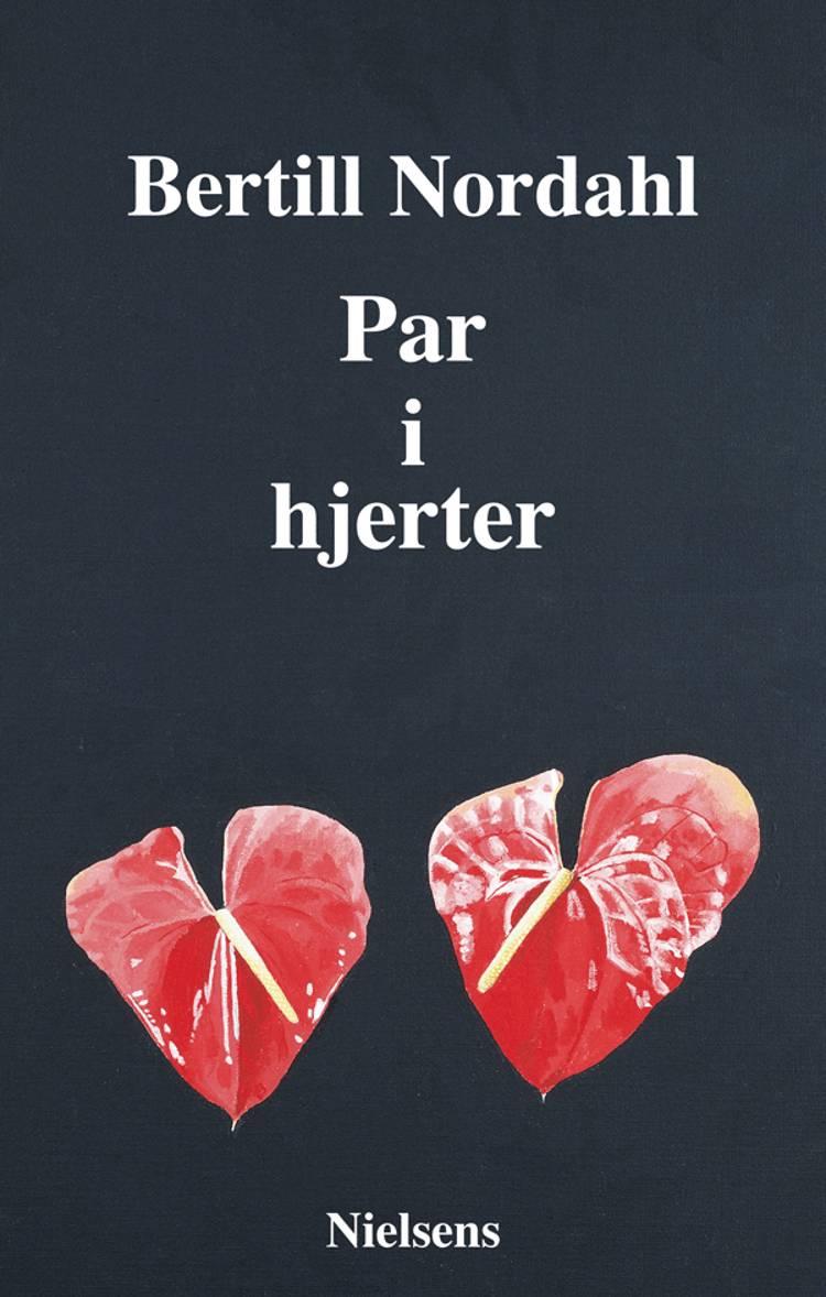 Par i hjerter af Bertill Nordahl