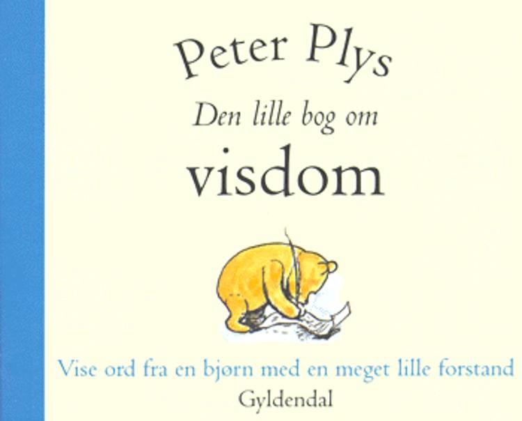 peter plys citater bog Peter Plys af A. A. Milne – anmeldelser og bogpriser   bog.nu peter plys citater bog