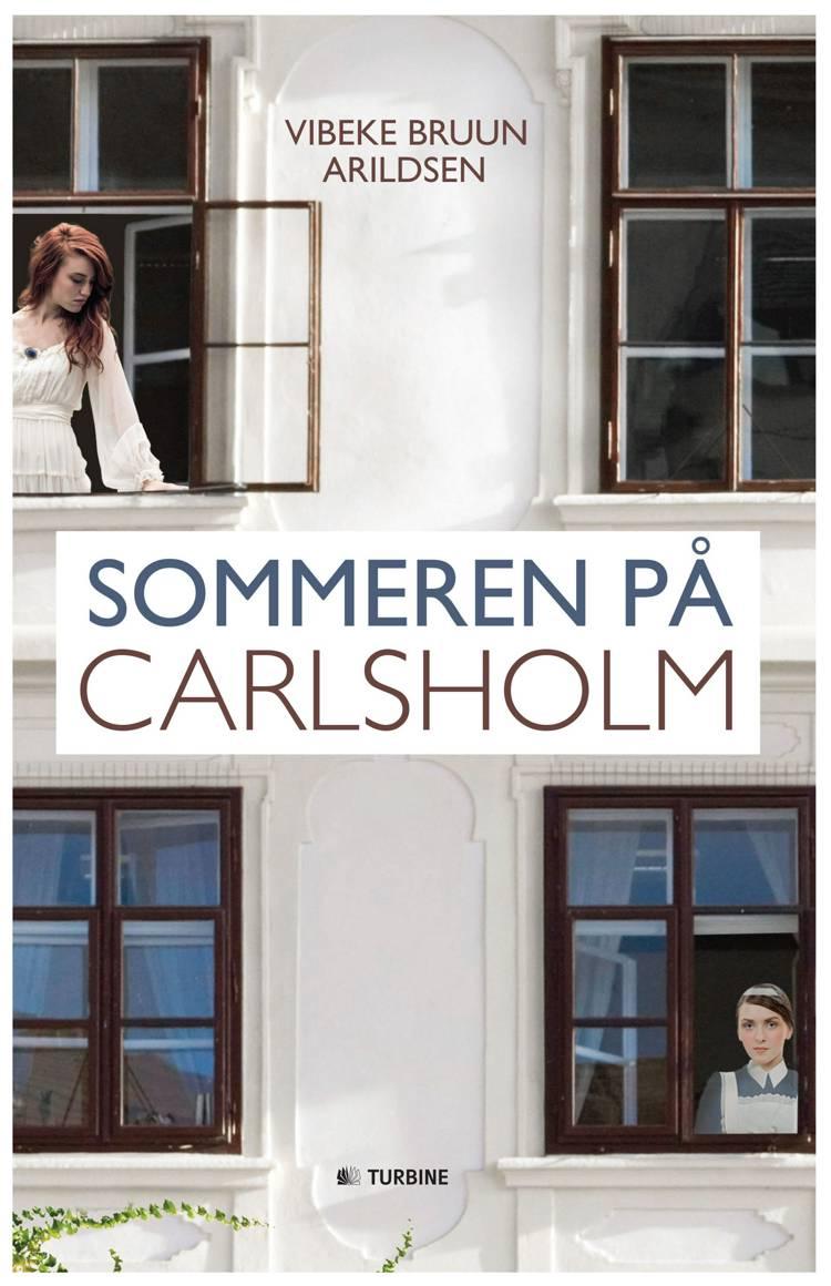 Sommeren på Carlsholm af Vibeke Bruun Arildsen