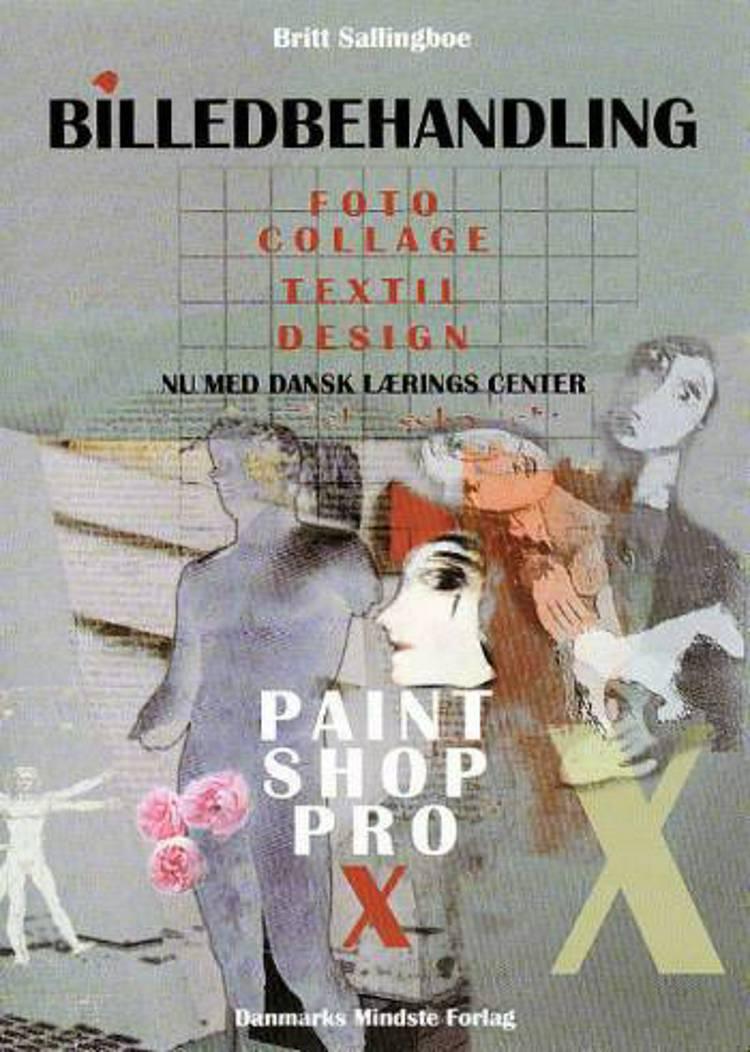 Billedbehandling - Paint Shop Pro X af Britt Sallingboe