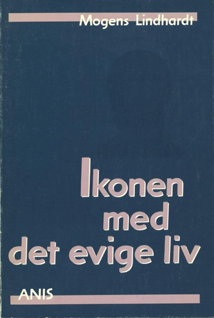 Ikonen med det evige liv af Mogens Lindhardt