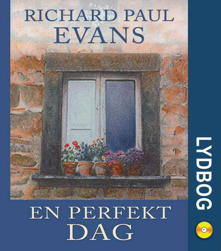 En perfekt dag af Richard Paul Evans