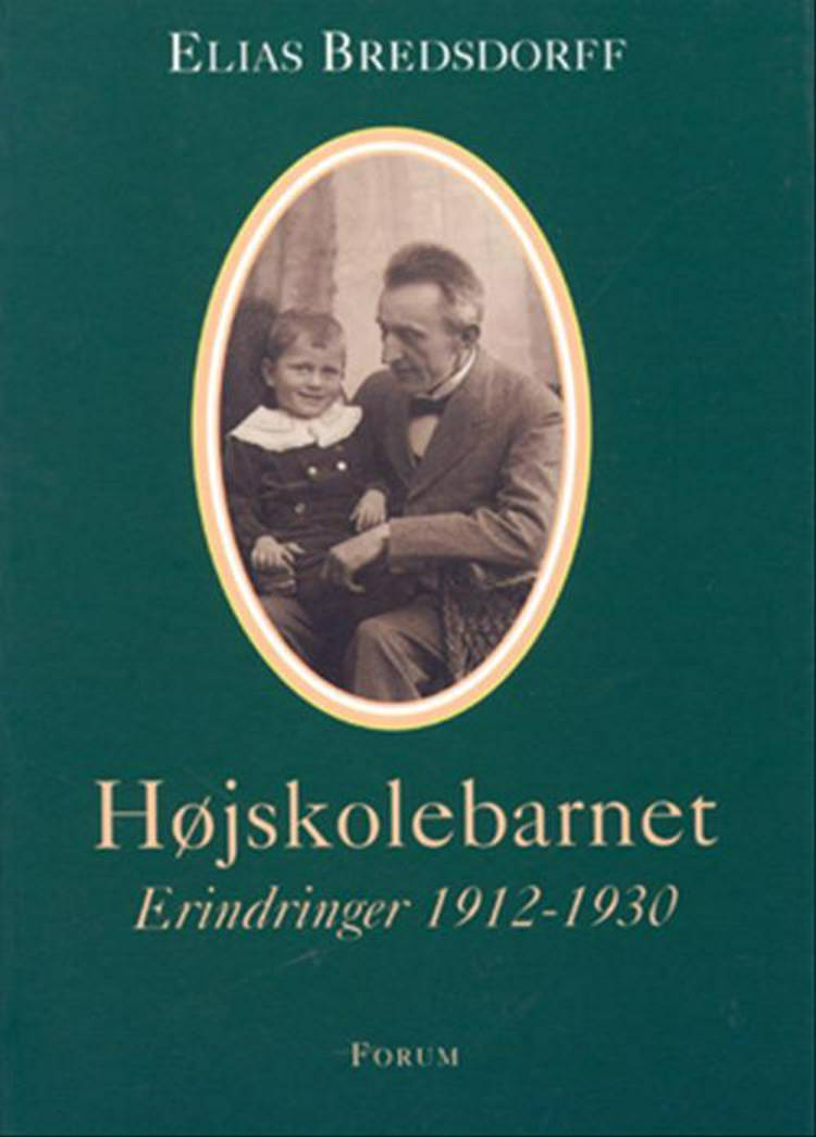 Højskolebarnet af Elias Bredsdorff, elias og Bredsdorff