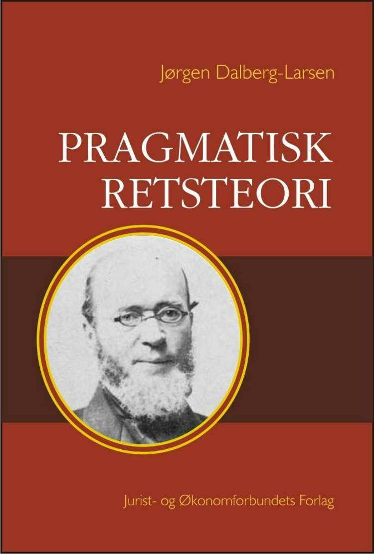 Pragmatisk retsteori af Jørgen Dalberg-Larsen og Dalberg-Larsen J