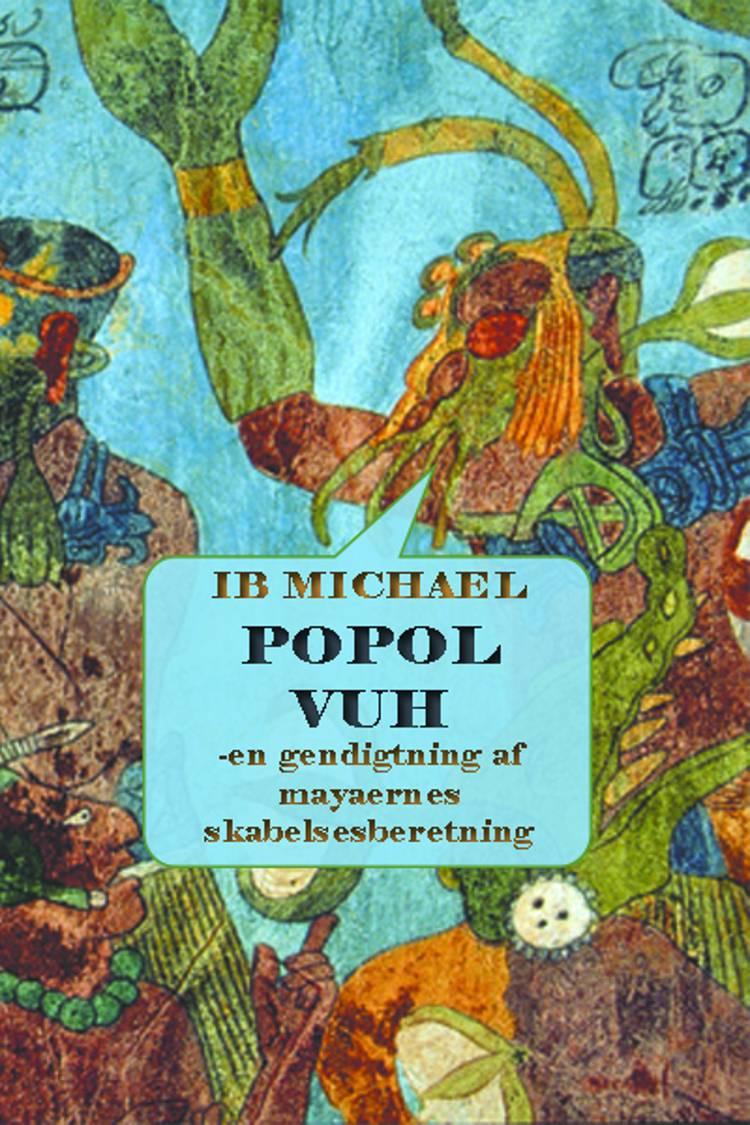 Popol Vuh af Ib Michael