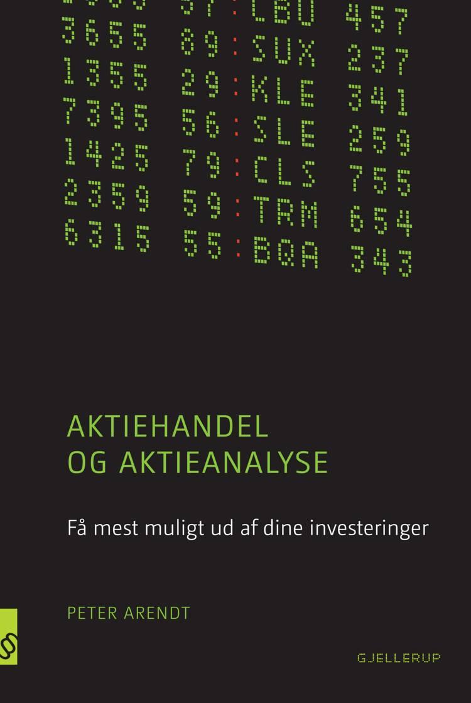 Aktiehandel og aktieanalyse af Peter Arendt