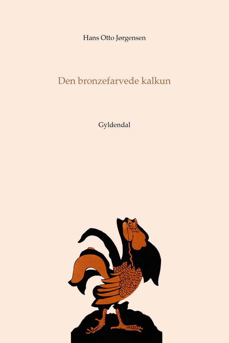 Den bronzefarvede kalkun af Hans Otto Jørgensen