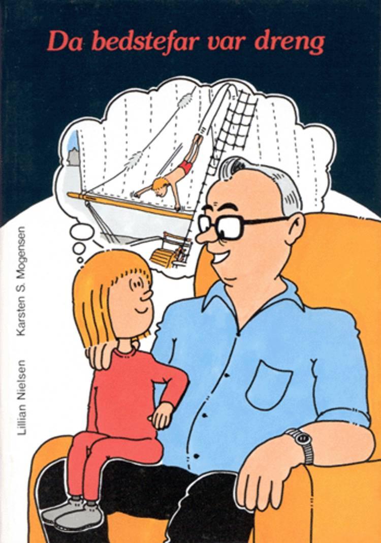 Da bedstefar var dreng af Karsten S. Mogensen og Lillian Nielsen