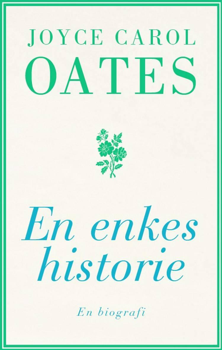 En enkes historie af Joyce Carol Oates