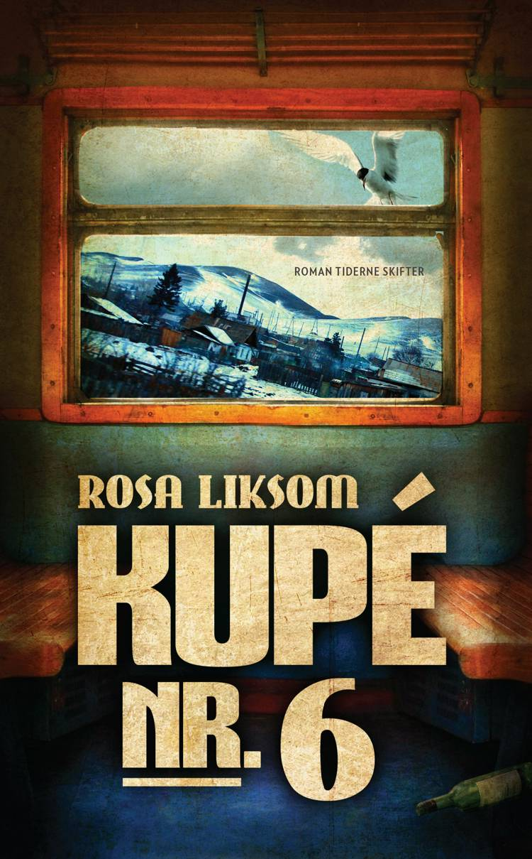 Kupé nr. 6 af Rosa Liksom