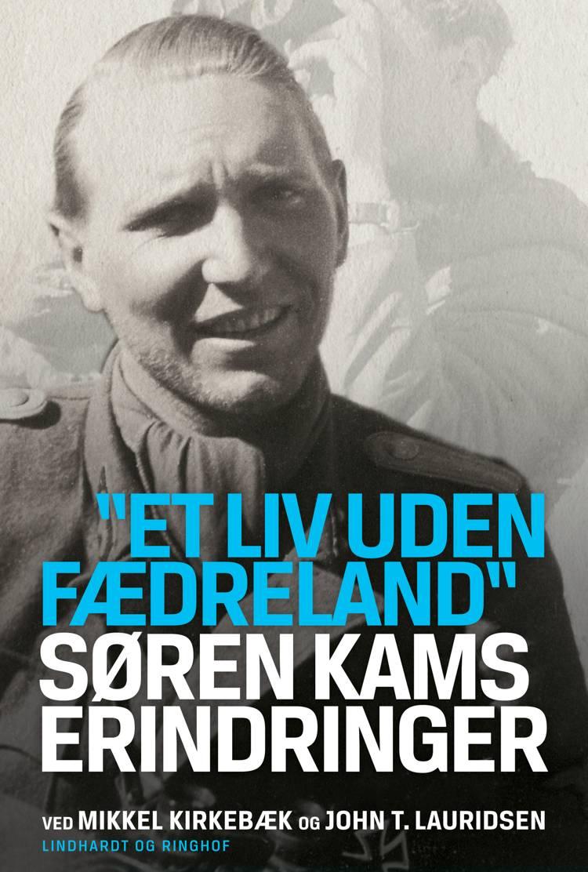 Søren Kams erindringer af John T. Lauridsen og Mikkel Kirkebæk