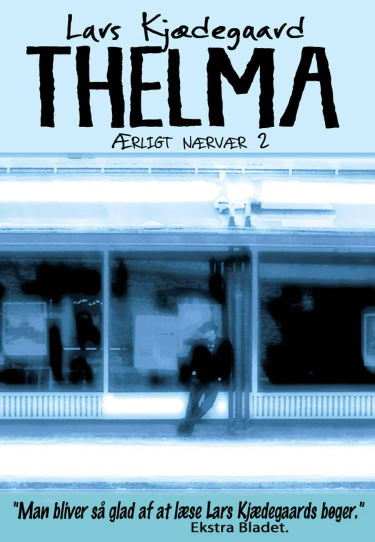 Thelma af Lars Kjædegaard