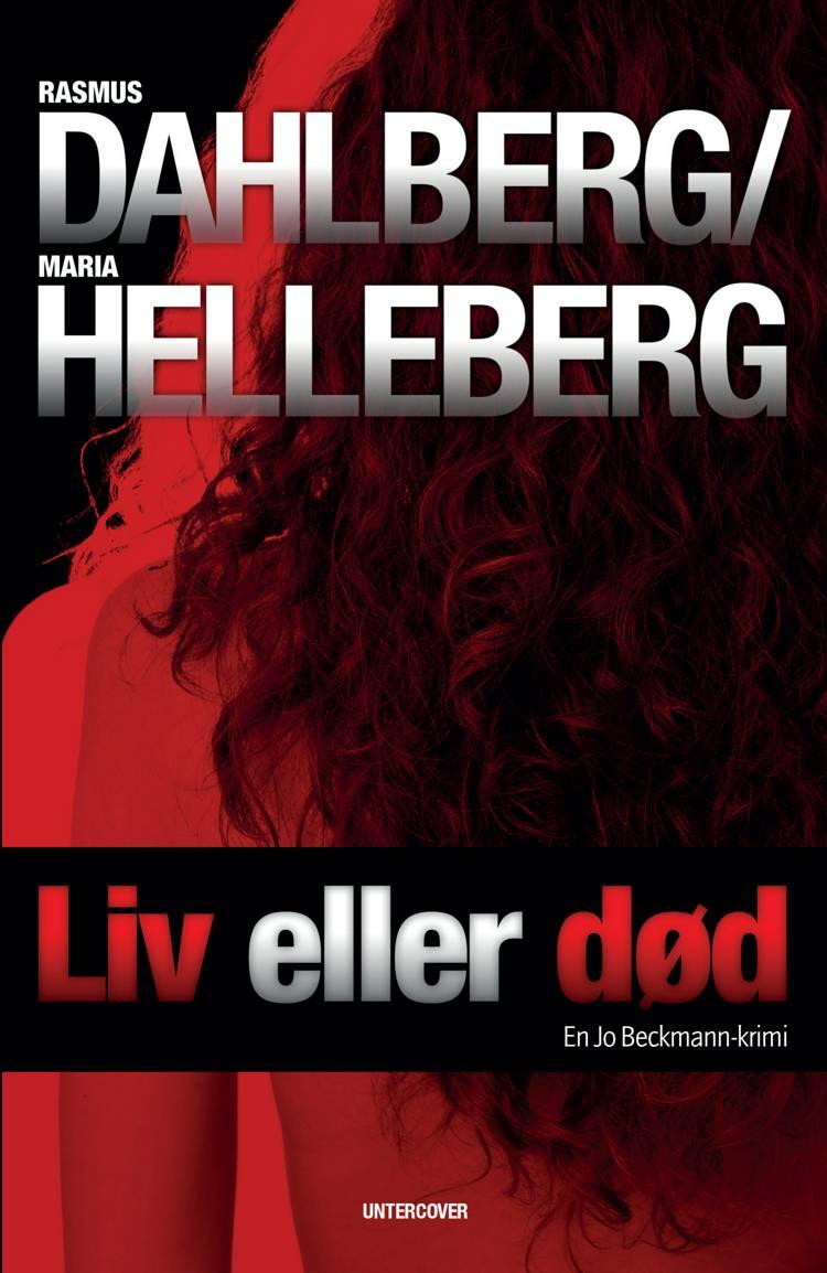 Liv eller død af Rasmus Dahlberg og Maria Helleberg