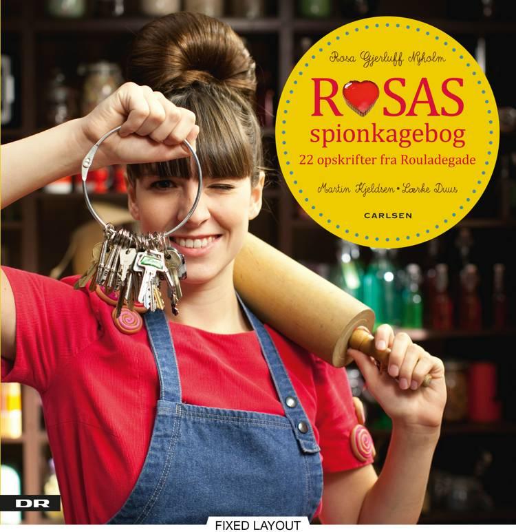 Rosas spionkagebog af Rosa Gjerluff Nyholm, Lærke Duus og Martin Kjeldsen
