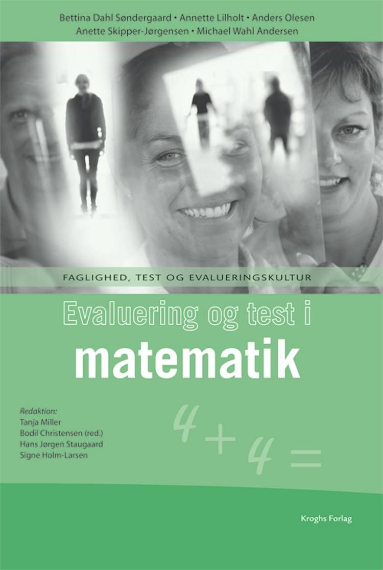Evaluering og test i matematik af Anders Olesen, Annette Lilholt og Bettina Dahl Søndergaard m.fl.