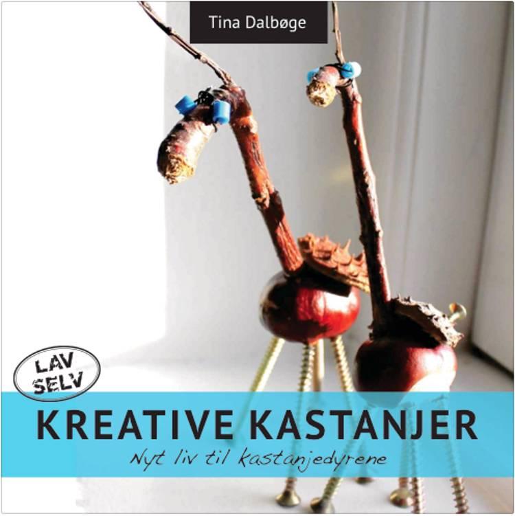 Kreative Kastanjer af Tina Dalbøge