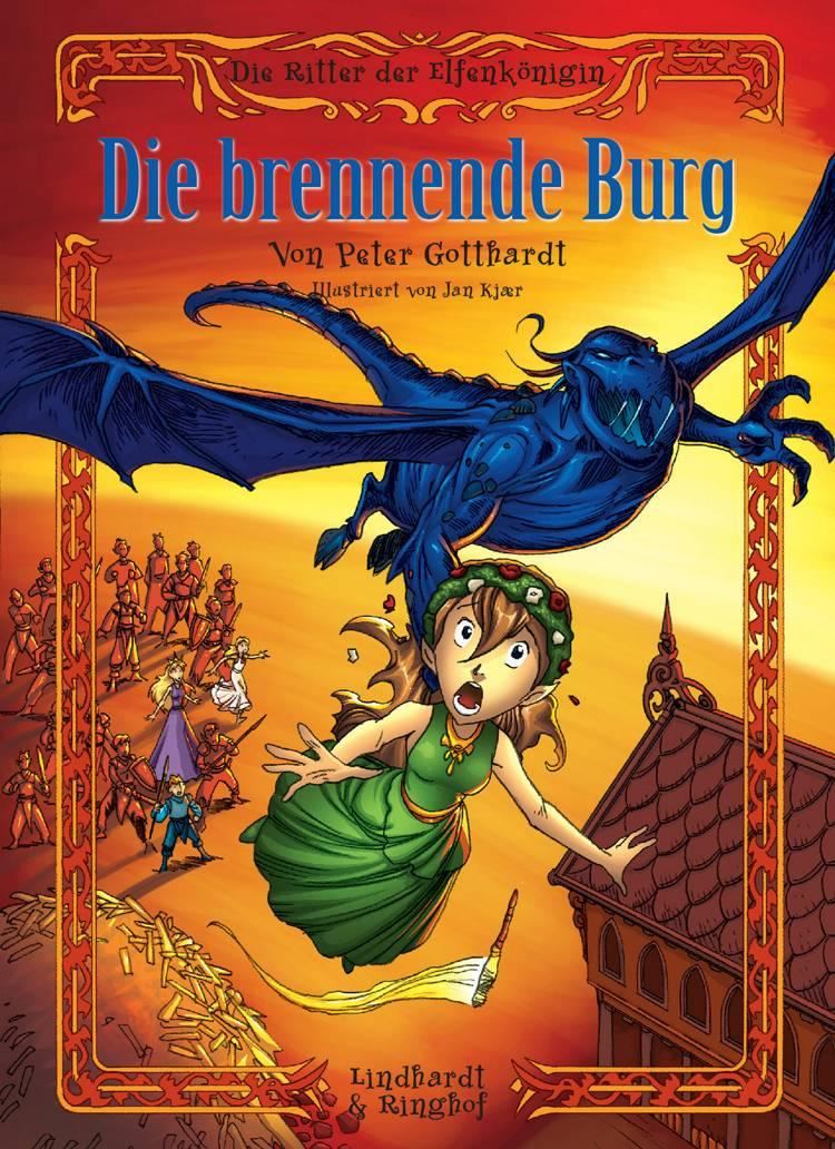 Die Ritter der Elfenkönigin 3: Die brennende Burg af Peter Gotthardt