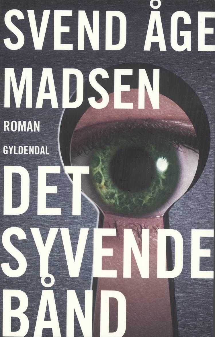 Det syvende bånd af Svend Åge Madsen