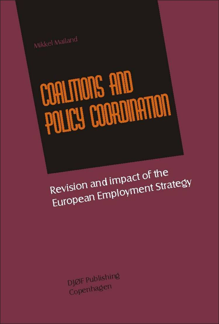 Coalitions and policy coordination af Mikkel Mailand
