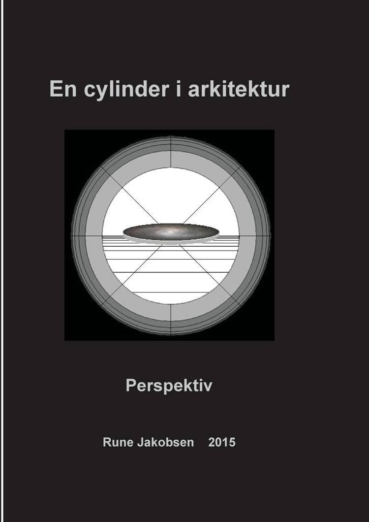 En cylinder i arkitektur af Rune Jakobsen og rune jakobsen