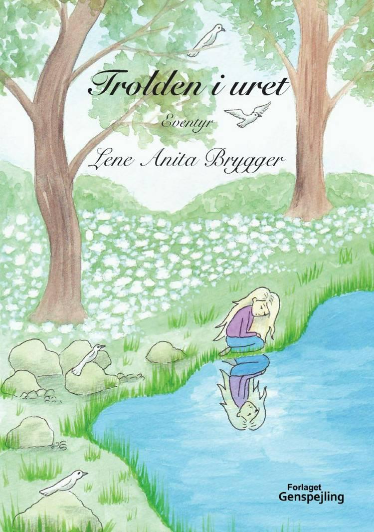 Trolden i uret af Lene Anita Brygger
