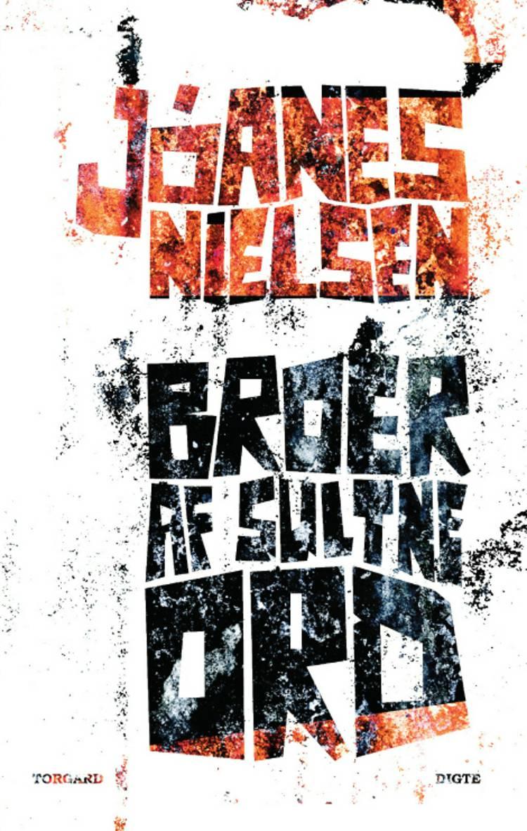 Broer af sultne ord af Jóanes Nielsen