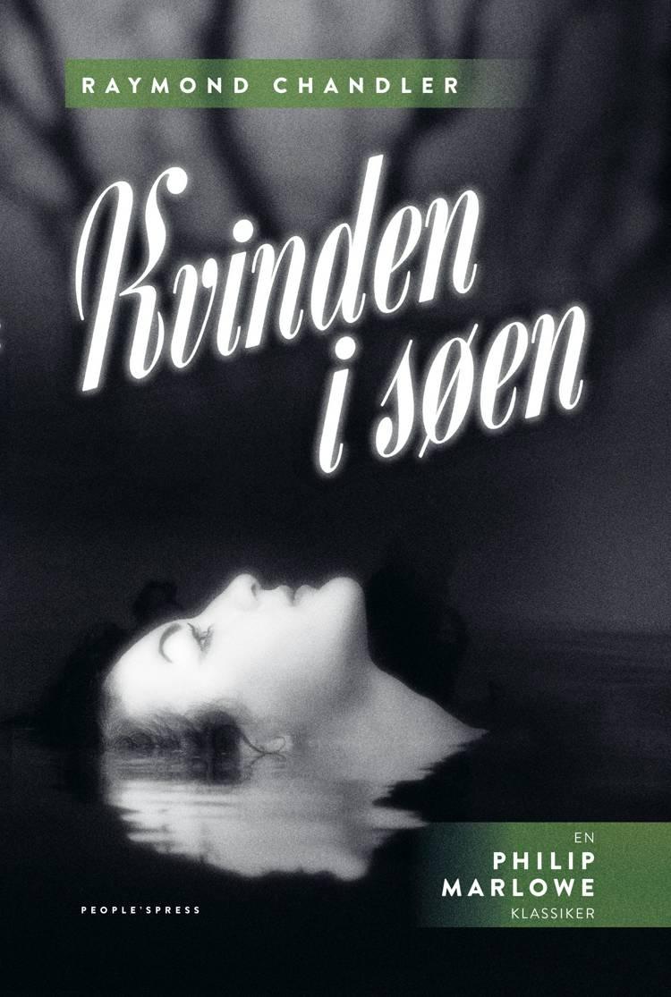 Kvinden i søen af Raymond Chandler, Chandler og raymond