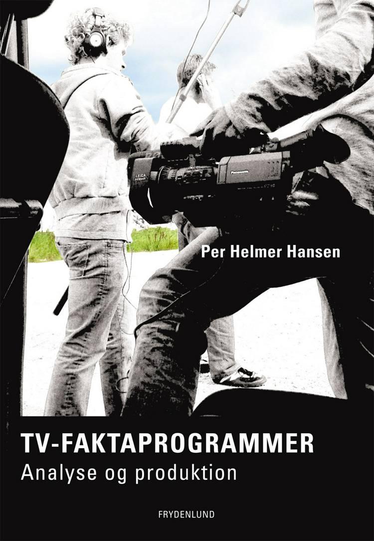 TV-Faktaprogrammer af Per Helmer Hansen