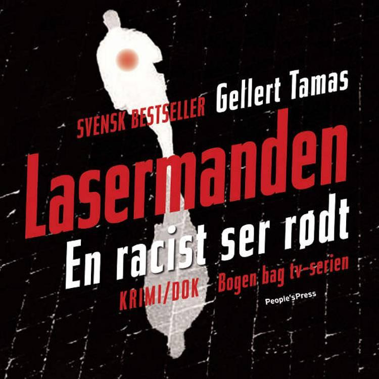 Lasermanden af Gellert Tamas