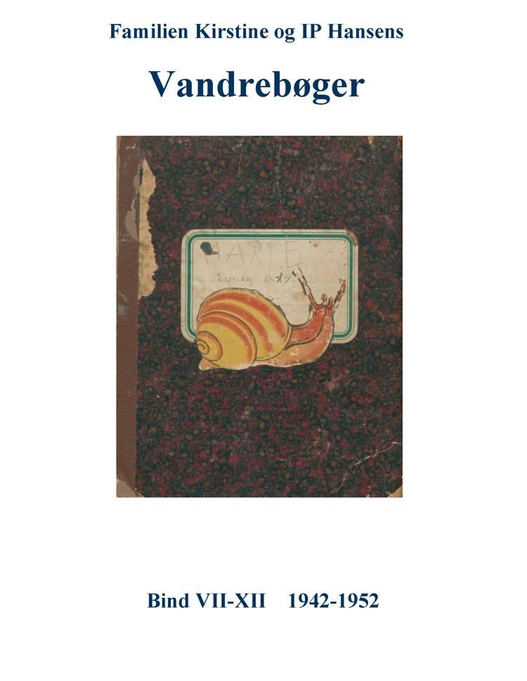 Familien Kirstine og IP Hansens vandrebøger af Ole Brun Madsen