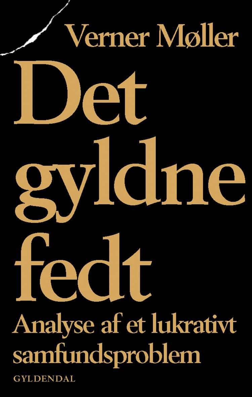 Det gyldne fedt af Verner Møller
