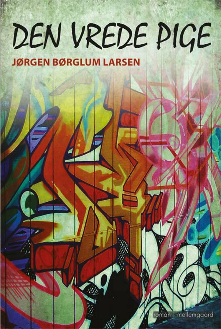 Den vrede pige af Jørgen Børglum Larsen