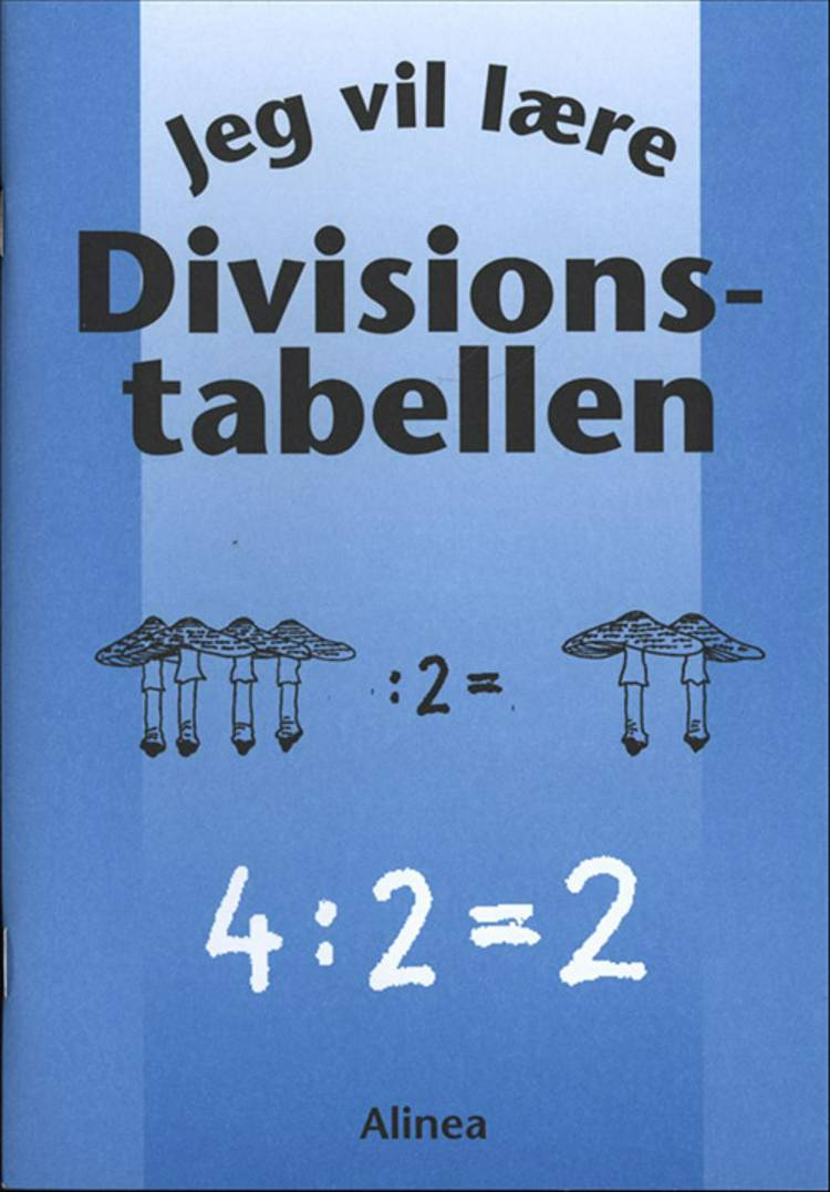 Jeg vil lære divisionstabellen af Kirsten von Müllen