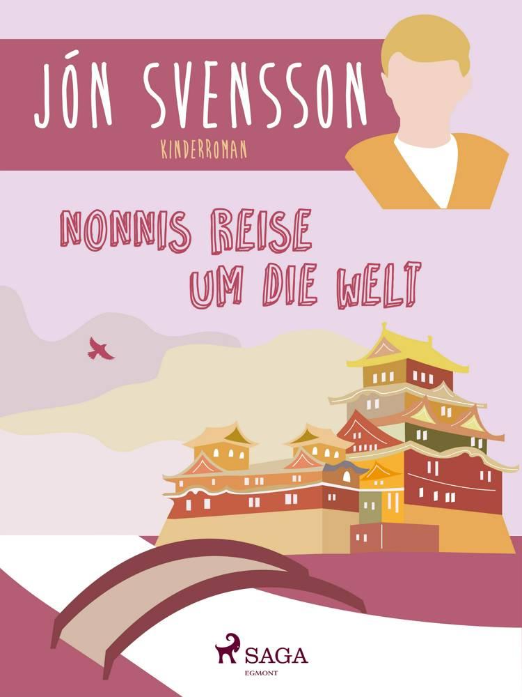 Nonnis Reise um die Welt af Jón Svensson