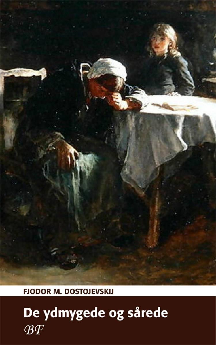 De ydmygede og sårede af F. M. Dostojevskij