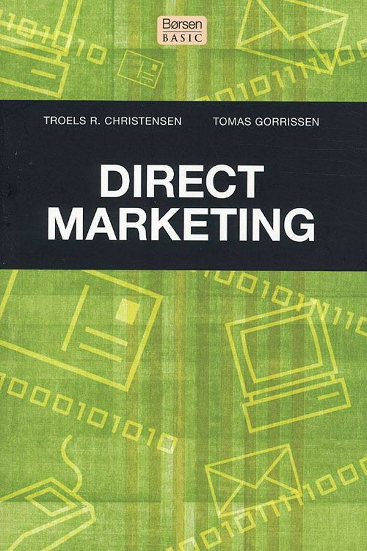 Direct marketing af Troels Rosted Christensen og Tomas Gorrissen