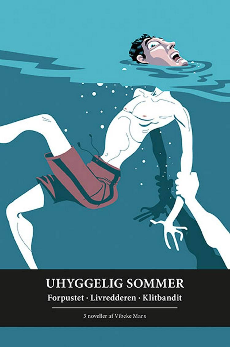 Uhyggelig sommer af Vibeke Marx